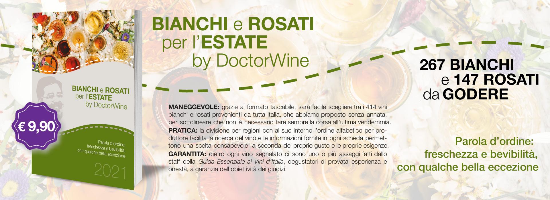 Bianchi e Rosati per l'Estate by DoctorWine