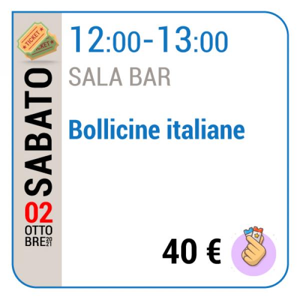 Bollicine Italiane - Sala Bar - Sabato 02/10, 12.00 - 13.00