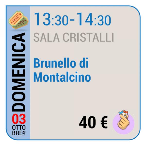Brunello di Montalcino - Sala Cristalli - Domenica 03/10, 13.30 - 14.30