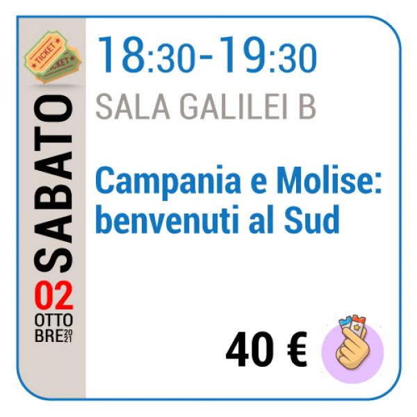 Campania e Molise: benvenuti al sud - Sala Galilei B - Sabato 02/10, 18.30 - 19.30
