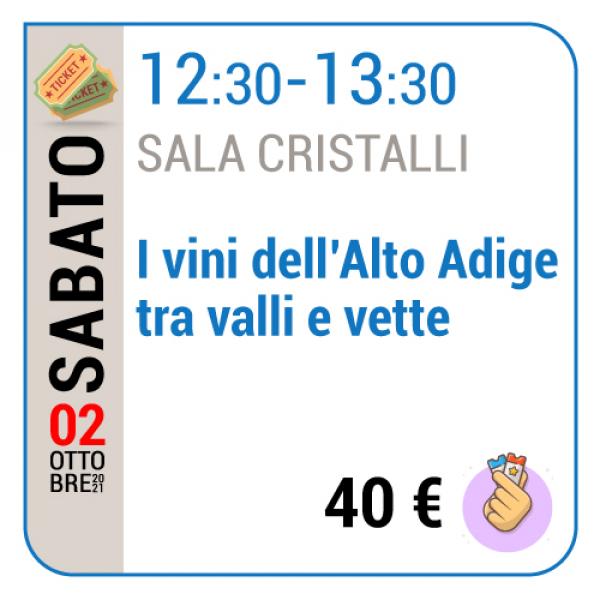 I vini dell'Alto Adige tra valli e vette - Sala Cristalli - Sabato 02/10, 12.30 - 13.30