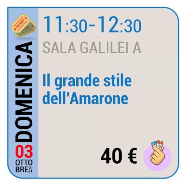 Il grande stile dell'Amarone - Sala Galilei A - Domenica 03/10, 11.30 - 12.30
