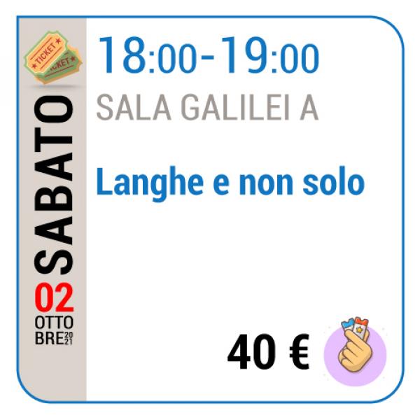Langhe e non solo - Sala Galilei A - Sabato 02/10, 18.00 - 19.00