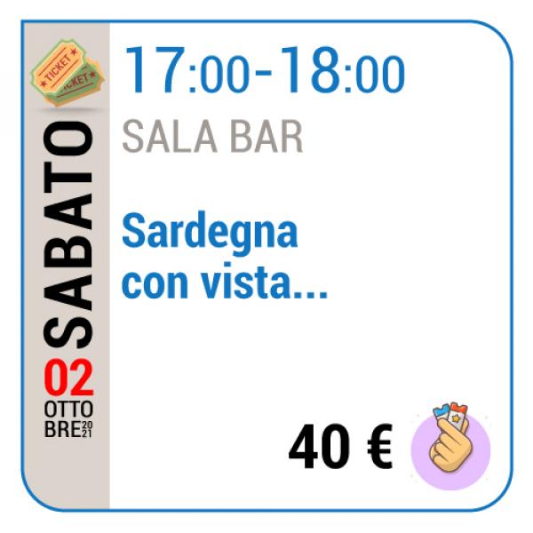 Sardegna con vista... - Sala Bar - Sabato 02/10, 17.00 - 18.00
